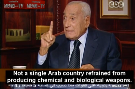 Heikal: All Arab Countries Have Chemical, Biological Weapons; Nazi Scientists Helped Produce Them